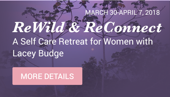 ReWind & ReConnect - A Self Care Retreat for Women with Lacey Budge